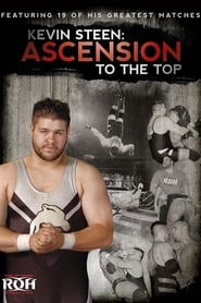 Kevin Steen: Ascension to the Top