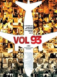 Voir Vol 93 en streaming complet gratuit | film streaming, StreamizSeries.com