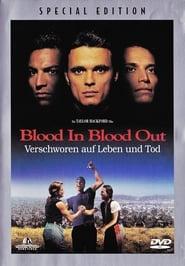 Filmcover von Blood In Blood Out - Verschworen auf Leben und Tod