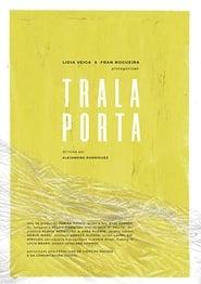 Ver Trala Porta Online HD Español y Latino (2019)