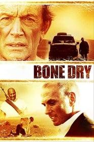 Bone dry - Segreto letale 2007