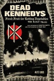Dead Kennedys: Fresh Fruit for Rotting Eyeballs (2005)
