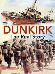 Dunkirk: The Real Story (2017)