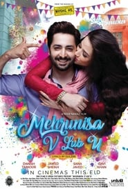 Mehrunisa V Lub U (2017) Pakistani Urdu Full Movie Online