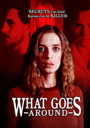 Watch What Goes Around (2020) Fmovies