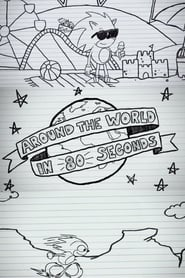 Sonic the Hedgehog – Around the World in 80 Seconds (2020)