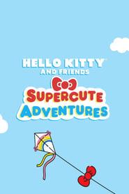 مشاهدة مسلسل Hello Kitty and Friends Supercute Adventures مترجم أون لاين بجودة عالية