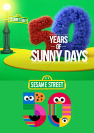 Sesame Street: 50 Years Of Sunny Days (2021)