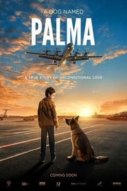 A Dog Named Palma (2021)