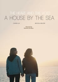 The Heart and the Void: A House by the Sea