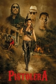Pistolera (2020) Watch Online Free