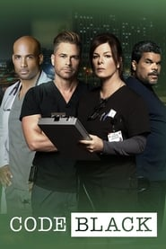 Code Black saison 01 episode 01