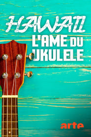 Hawaii, l'âme du ukulélé (2020) Cda Zalukaj Online