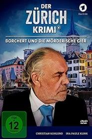 Der Zürich-Krimi: Borchert und die mörderische Gier 2019