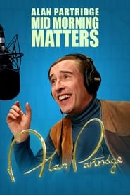 Mid Morning Matters with Alan Partridge 2010