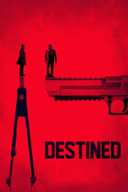 Destined (2017) Full Movie Watch Online Free