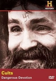 Decoding The Past: Cults - Dangerous Devotion (2006)