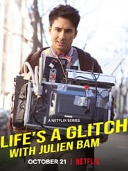Life's a Glitch with Julien Bam 2021