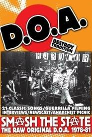 Smash the State: The Raw Original D.O.A. 1978-1981 2007
