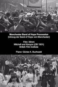 فيلم Manchester Band of Hope Procession 1901 مترجم أون لاين بجودة عالية