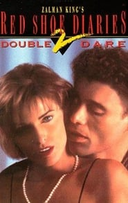 Red Shoe Diaries 2: Double Dare
