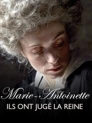 Regardez Marie-Antoinette, ils ont jugé la reine Online HD Française (2018)