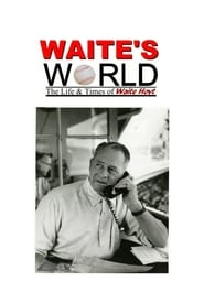 Waite's World: The Life and Times of Waite Hoyt