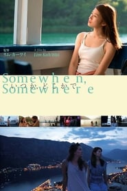 Somewhen, Somewhere (2019)