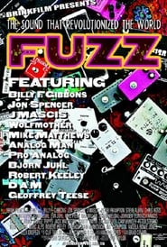 Fuzz: The Sound That Revolutionized the World (2007)
