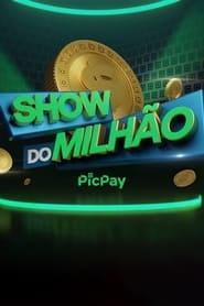 Show do Milhão PicPay 2021