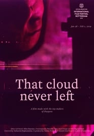 That Cloud Never Left