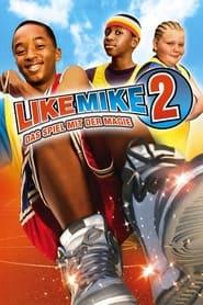 Like Mike 2 – Das Spiel mit der Magie