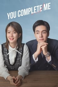 You Complete Me – المسلسل الصيني الرومانسي اجعلني كملني