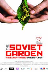 The Soviet Garden (2019) torrent