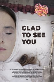 Glad to See You (2020)