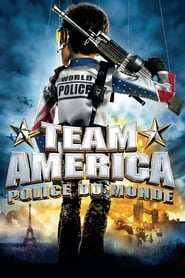 Team America : Police du monde en streaming
