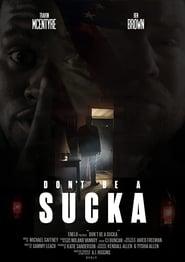 Don't Be a Sucka