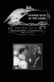 Father Gets in the Game 1908