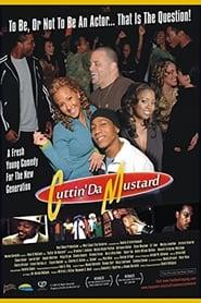 Cuttin Da Mustard (2008)