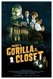 There's a Gorilla in the Closet (2020)