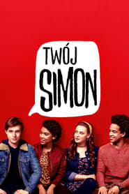 Twój Simon / Love, Simon (2018)