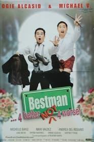 Bestman... 4 Better Not 4 Worse! 2002