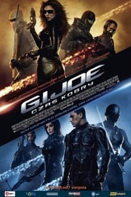 G.I. Joe: Czas Kobry / G.I. Joe: The Rise of Cobra (2009)