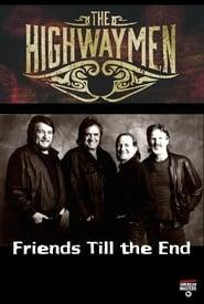 The Highwaymen: Friends Till the End