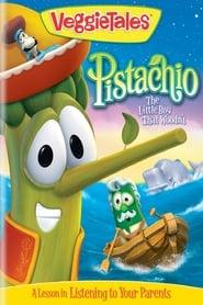 VeggieTales: Pistachio – The Little Boy that Woodn't