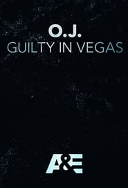 O.J.: Guilty in Vegas