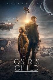 The Osiris Child [2016]