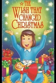 The Wish That Changed Christmas (1991)