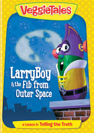 Image VeggieTales: Larry-Boy! And the Fib from Outer Space!