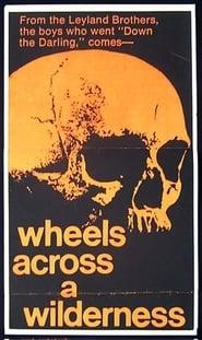Wheels Across a Wilderness